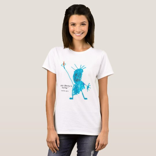 Lady Liberty is Crying T-Shirt