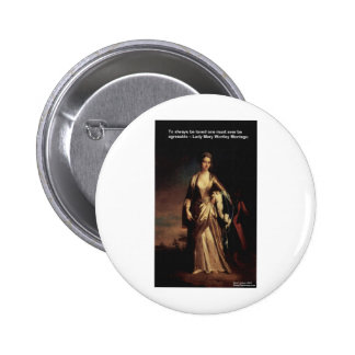 Lady Mary Montagu Quote Love Is Agreeable Gifts Buttons