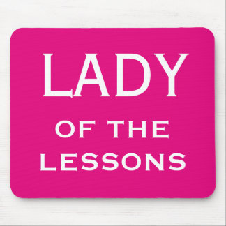 Lady of The Lessons Funng Female Teacher Name Mouse Pad