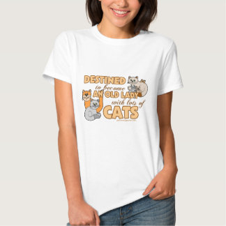 Lady With Lots of Cats Humor Tee Shirt