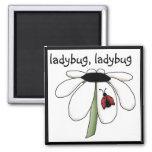 Ladybug Ladybug Tshirts and Gifts Refrigerator Magnets