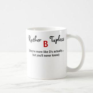 Lady's Rather B Topless More Like D's playful Mug