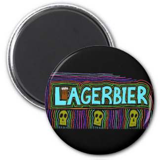 Lagers Are the Best Beers 6 Cm Round Magnet