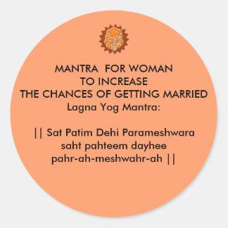Lagna Yog Mantra Woman Seeking Man: Mantra: Sat Pa Classic Round Sticker