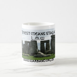 LAID TO REST MEANS STAY AT REST COFFEE MUG
