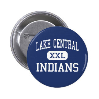 Lake Central - Indians - High - Saint John Indiana 6 Cm Round Badge
