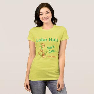 Lake Hair, Don't Care - Lake Jordan T-Shirt
