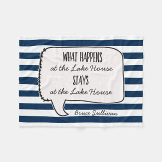 Lake House Cabin What Happens Stays Quote Striped Fleece Blanket