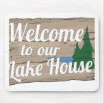 lake house welcome mousepad