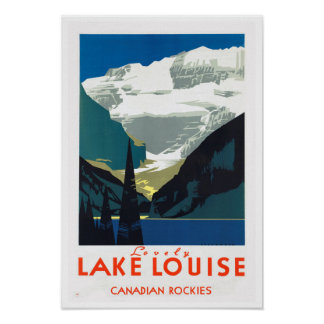 Lake Louise Canadian Rockies ~ Vintage Travel Poster