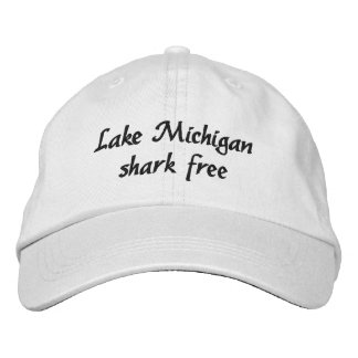 Lake Michigan - shark free Embroidered Hat