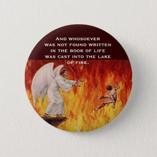 Lake of Fire 6 Cm Round Badge