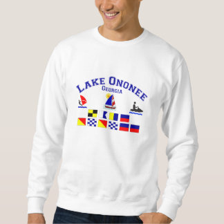 Lake Ononee GA Signal Flags Pull Over Sweatshirt