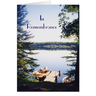 Lake picture2, InRemembrance Card