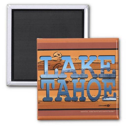 Lake Tahoe California scenic rustic log magnet
