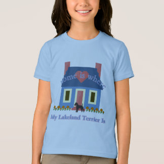 Lakeland Terrier Home Is T-Shirt
