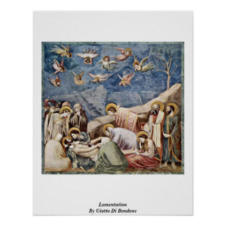 Lamentation By Giotto Di Bondone Poster