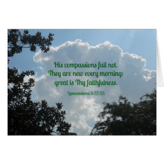 Lamentations 3:22-23 His compassions fail not... Card