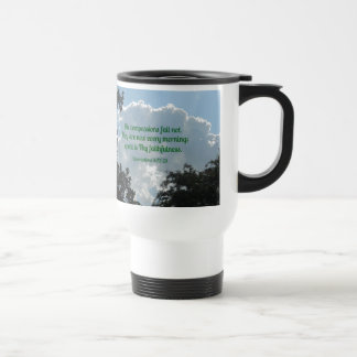 Lamentations 3:22-23 His compassions fail not... Stainless Steel Travel Mug