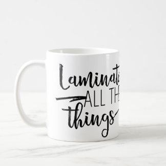 Laminate All The Things Mug