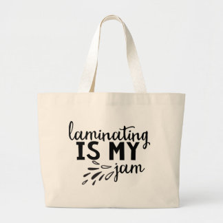 Laminating is my Jam! Tote