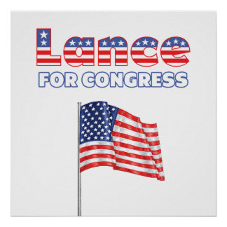 Lance for Congress Patriotic American Flag Print