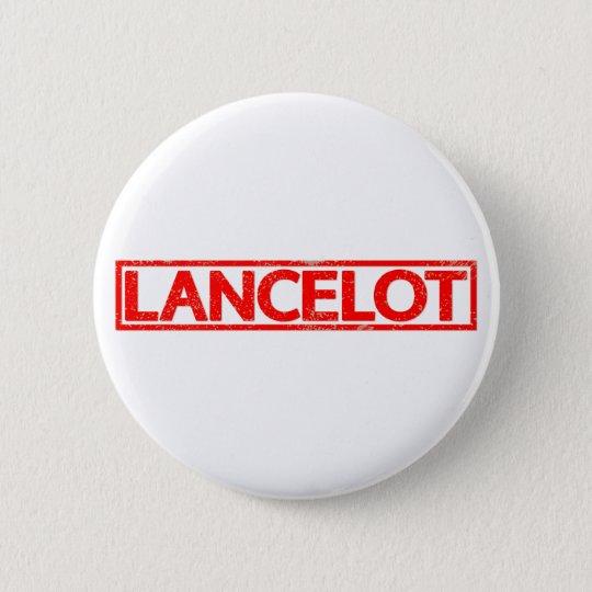 Lancelot Stamp 6 Cm Round Badge