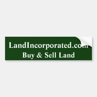 Land Incorporated Bumper Sticker