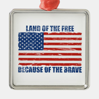 Land Of The Free Because Of the Brave Christmas Ornament