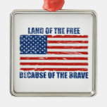 Land Of The Free Because Of the Brave Christmas Tree Ornament