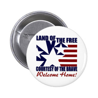 Land of the Free: Welcome Home 6 Cm Round Badge