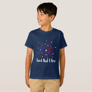 Land That I Love Fireworks Design T-Shirt