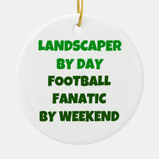 Landscaper by Day Football Fanatic by Night Christmas Ornament