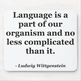 Language is part Quote Mouse Pad