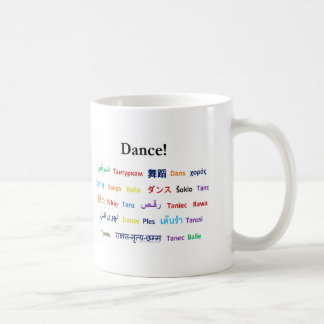 Language of Dance!  Words for Dance Worldwide Coffee Mug