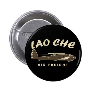 LAO-CHE air freight3 Pinback Buttons