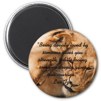 Lao Tzu Love Quote & Lions Magnet