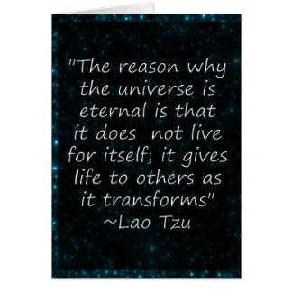 Lao Tzu Quote Universe Gives Greeting Card