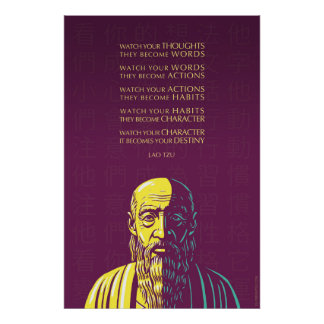 Lao Tzu quote: Watch your thoughts Poster