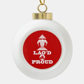 LAO'D & PROUD CERAMIC BALL CHRISTMAS ORNAMENT