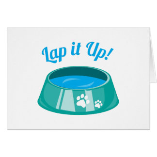 Lap It Up Greeting Cards