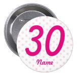 Large 30th Pink white polka dot badge age 30