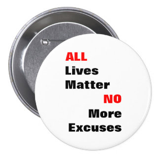 "Large ""All Lives Matter"" White Button"