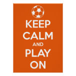 Large Keep Calm and Play On Orange and White Poster