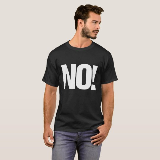 Large print NO! with Website on back T-Shirt