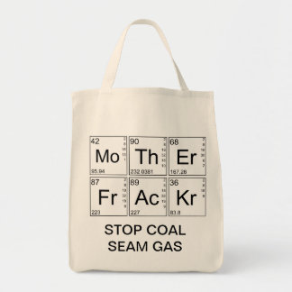 Large Tote - Mother Fracker - STOP COAL SEAM GAS Tote Bags