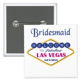 Las Vegas Bridesmaid Button