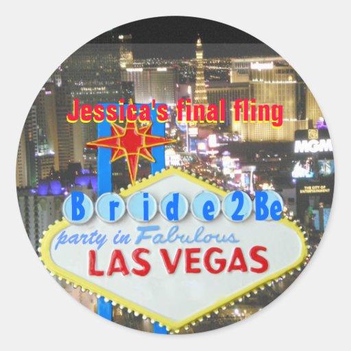 Las Vegas Final Fling Bride To Be Round Sticker