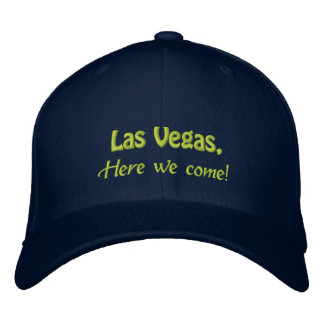LAS VEGAS, Here we come! Embroidered Baseball Cap