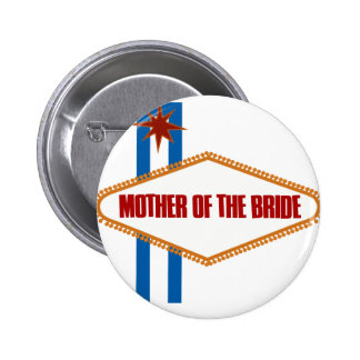 Las Vegas Mother of the Bride 6 Cm Round Badge